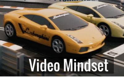 Video Mindset