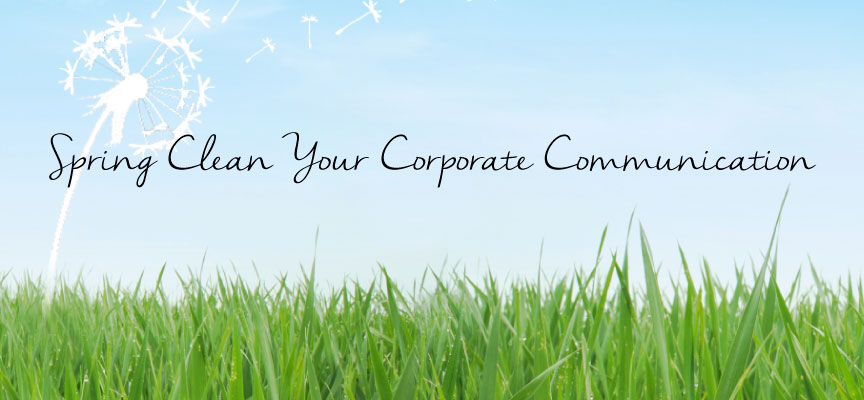 Spring Clean your Corporate Communications