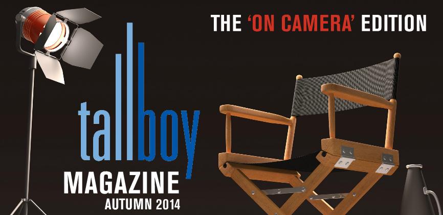 Tallboy Magazine – Autumn 2014