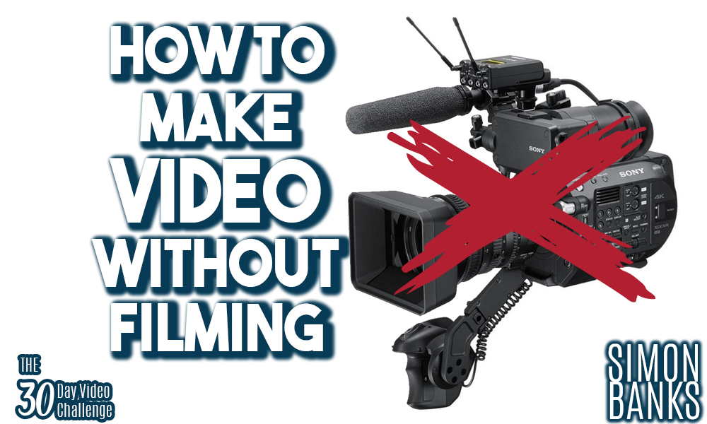 How to make a video without filming