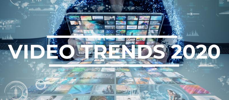 Video trends 2020